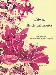 Taiwan, île de mémoires