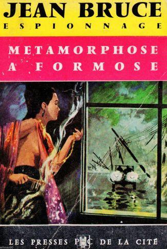 Metamorphoses à Formose